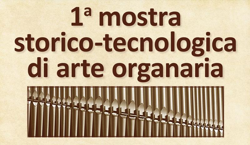 Cartello Prima mostra storico-tecnologica di arte organaria