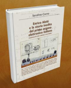 Il libro di Serafino Corno sul primo organo elettronico italiano