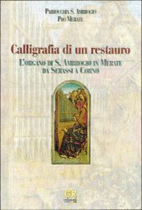 Libro Calligrafia di un restauro