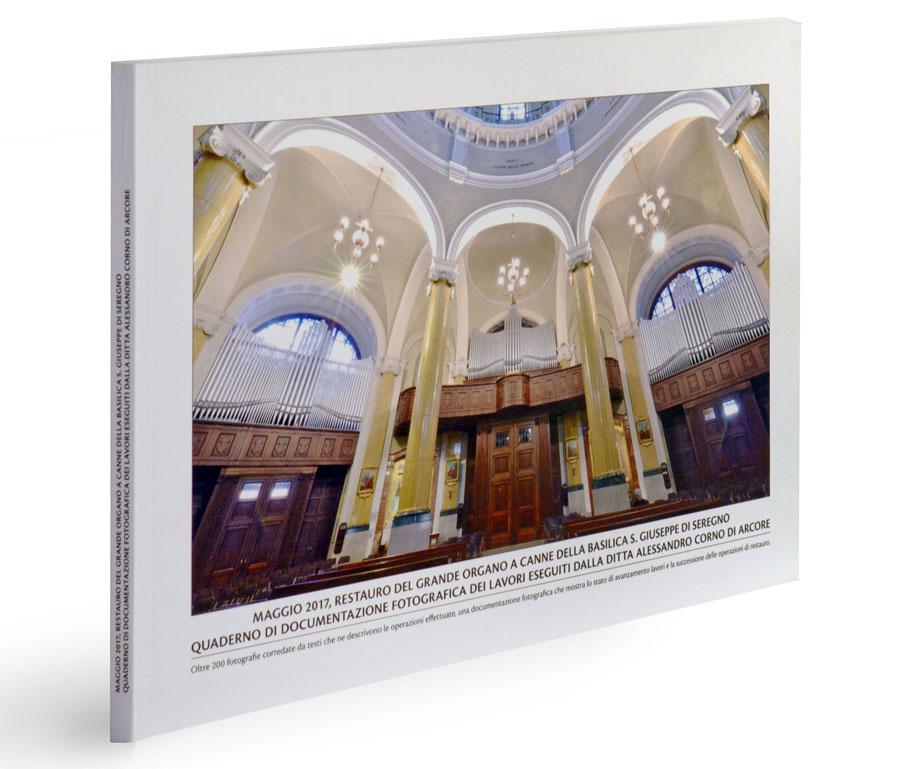 Quaderno di restauro del Grande Organo a canne della Basilica di Seregno