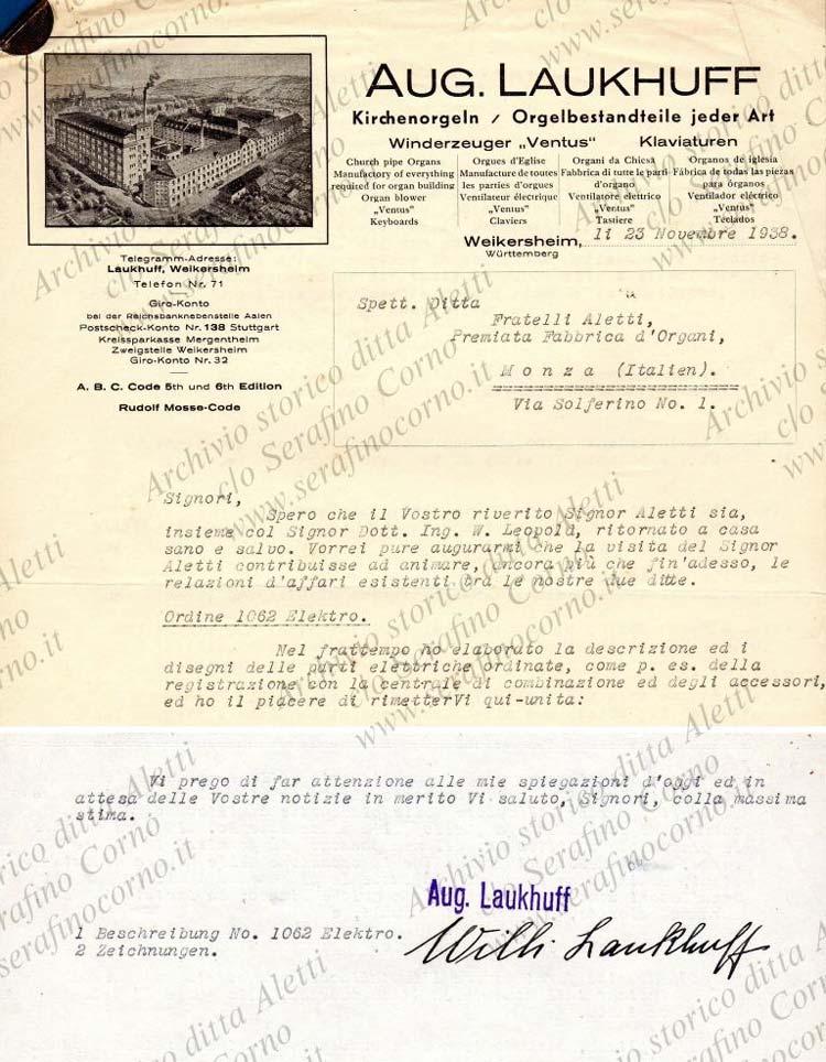 """Figura 11 - La parte iniziale e la parte finale della lettera di Laukhuff rinvenuta nell'archivio storico Aletti; la lettera si compone di alcuni fogli. Per quanto concerne la mia ricerca, ho ritenuto opportuno pubblicare solo la parte iniziale con il commento che certifica la visita di Enrico Aletti presso la """"Laukhuff"""" e la parte finale con la firma autografa di Willy Laukhuff."""