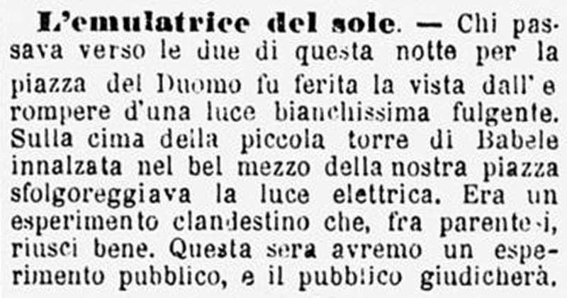 L'articolo del Corriere che riporta il primo esperimento di illuminazione elettrica in piazza Duomo a Milano; l'esperimento avvenne il 17 marzo 1877.