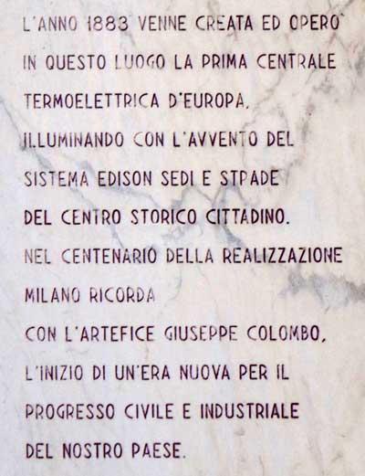 La lapide commemorativa che fu posta dal Comune di Milano in occasione del centenario della costruzione della centrale di S. Radegonda: la prima centrale dell'Europa continentale.